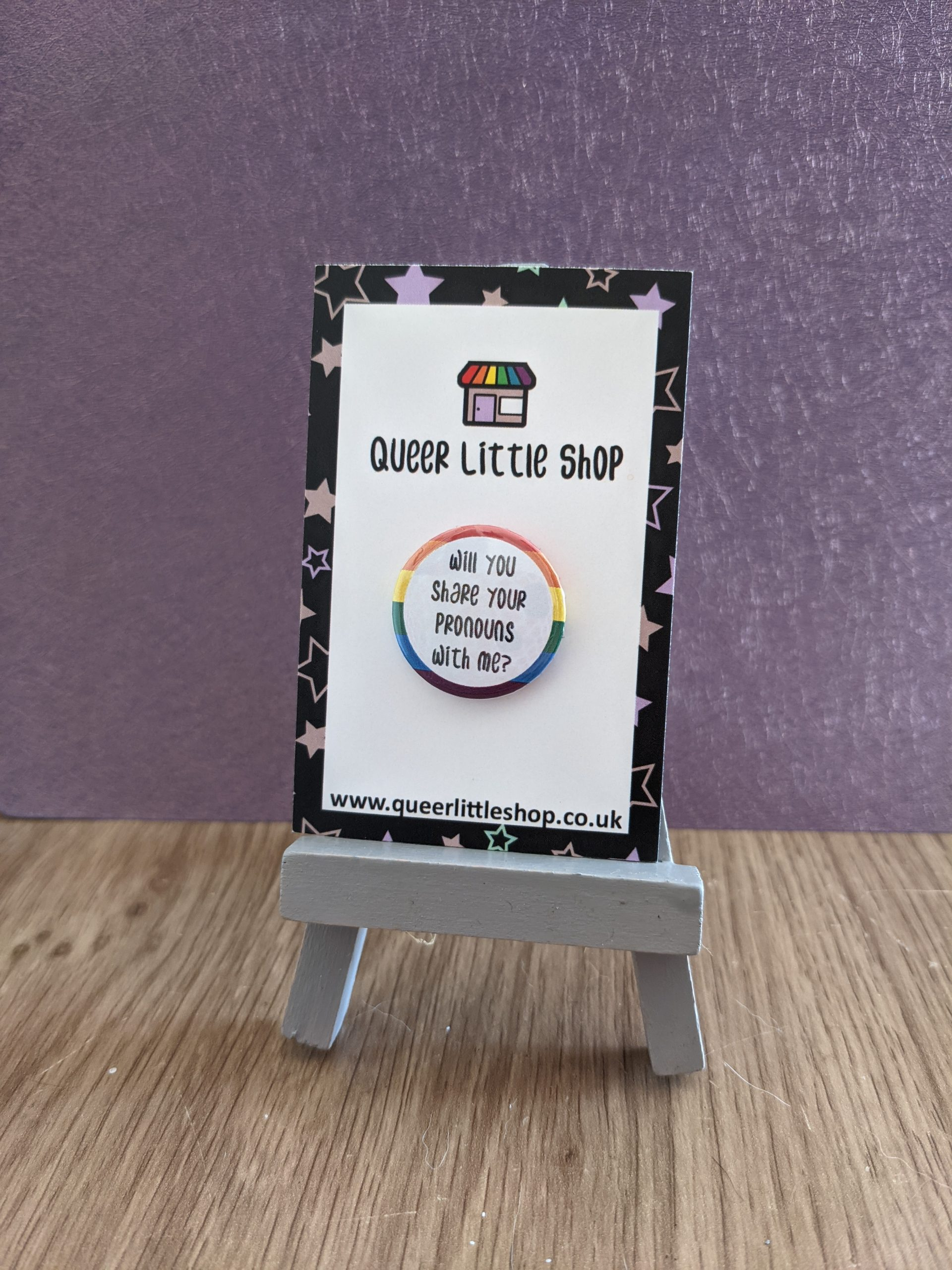 Will You Share You Pronouns With Me Badge