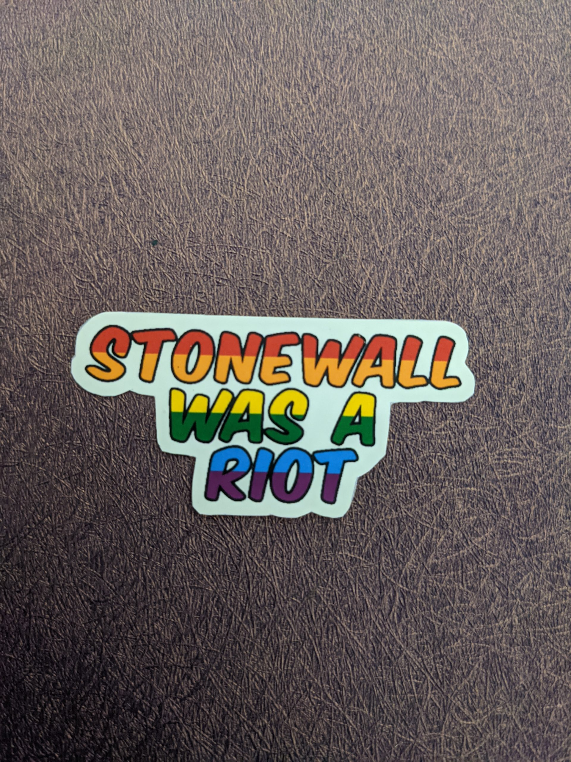 Stonewall Was A Riot Stickers
